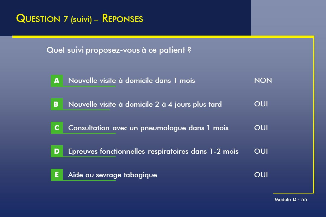 QUESTION 7 (suivi) – REPONSES
