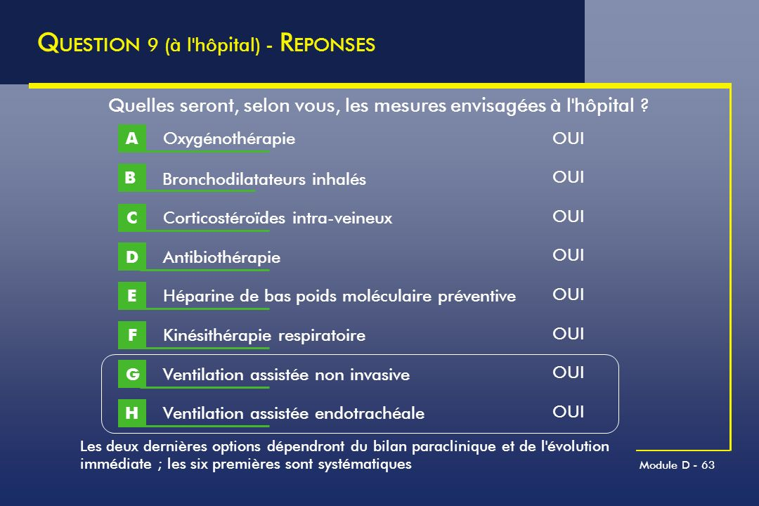 QUESTION 9 (à l hôpital) - REPONSES