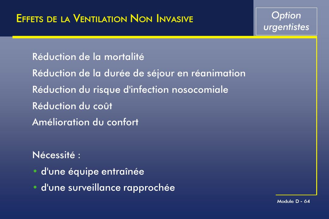 EFFETS DE LA VENTILATION NON INVASIVE