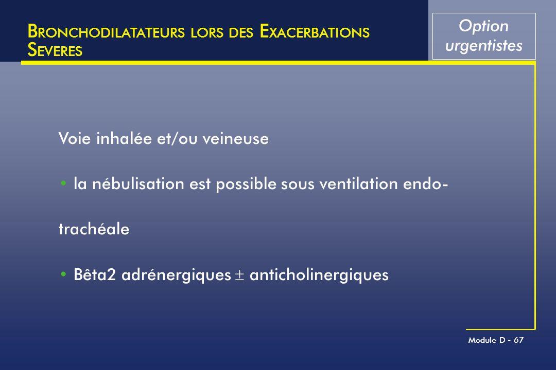 BRONCHODILATATEURS LORS DES EXACERBATIONS SEVERES