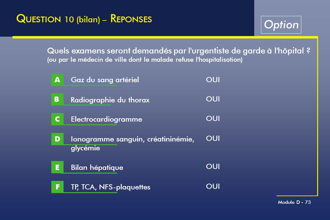 QUESTION 10 (bilan) – REPONSES Option