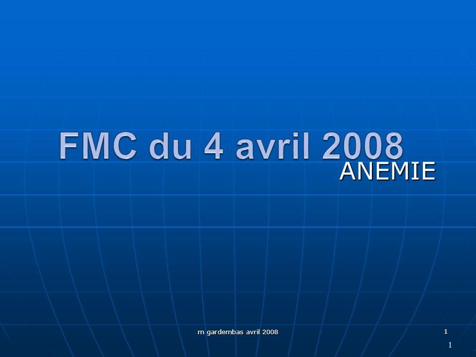 FMC du 4 avril 2008 ANEMIE m gardembas avril 2008 1