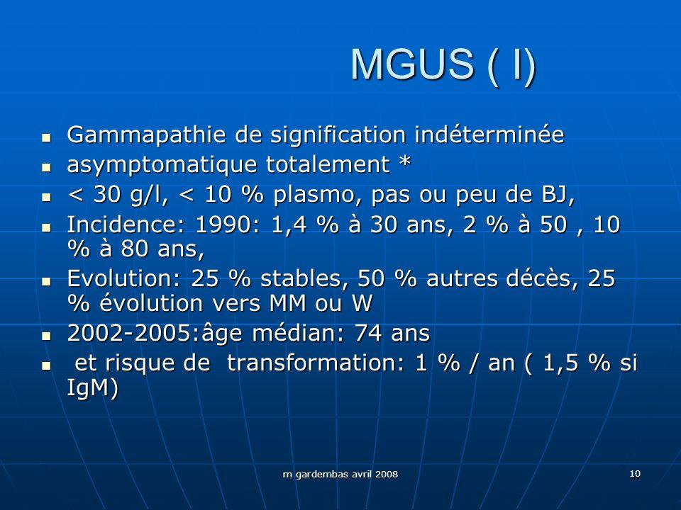 MGUS ( I) Gammapathie de signification indéterminée