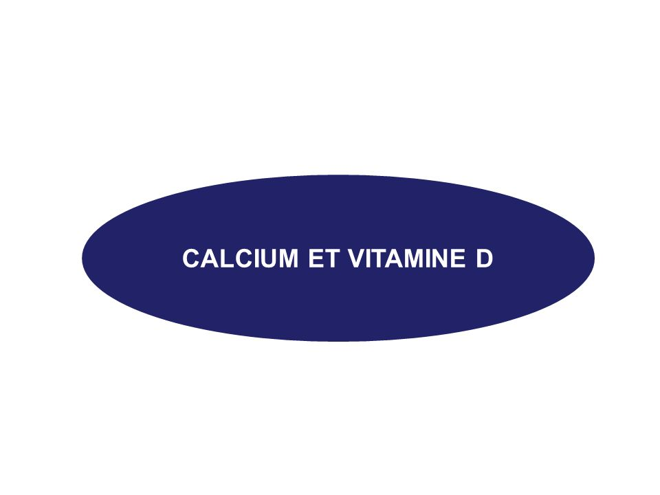 CALCIUM ET VITAMINE D