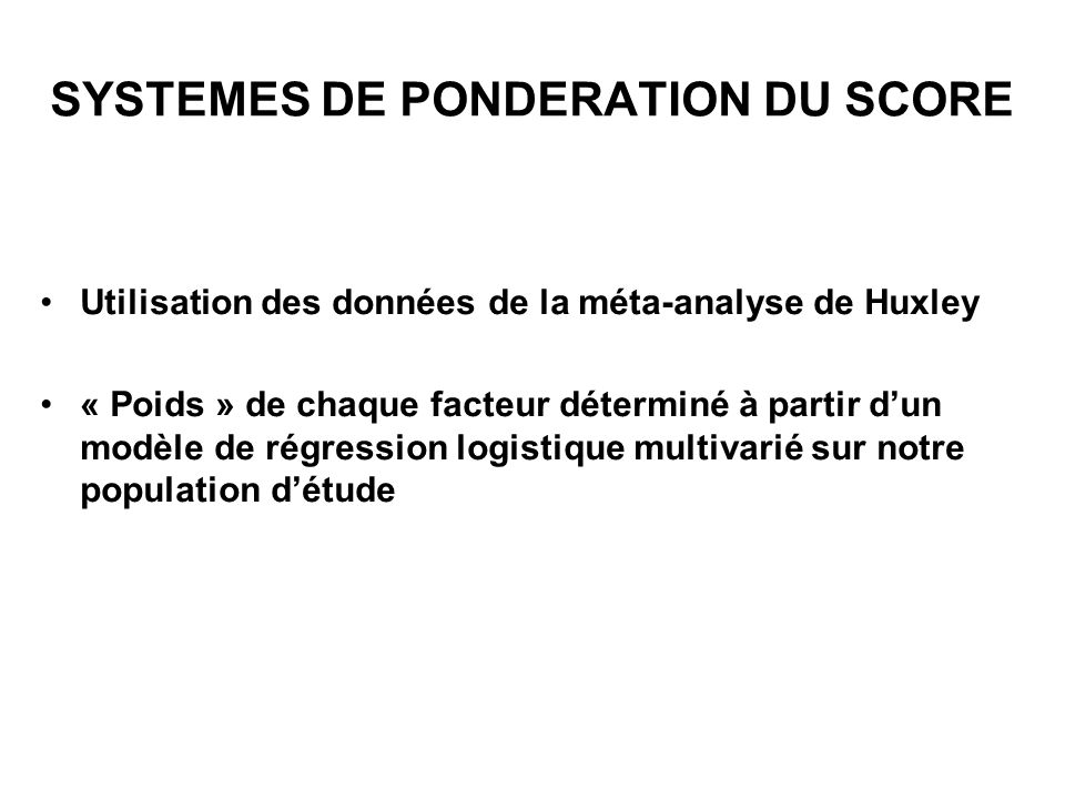 SYSTEMES DE PONDERATION DU SCORE