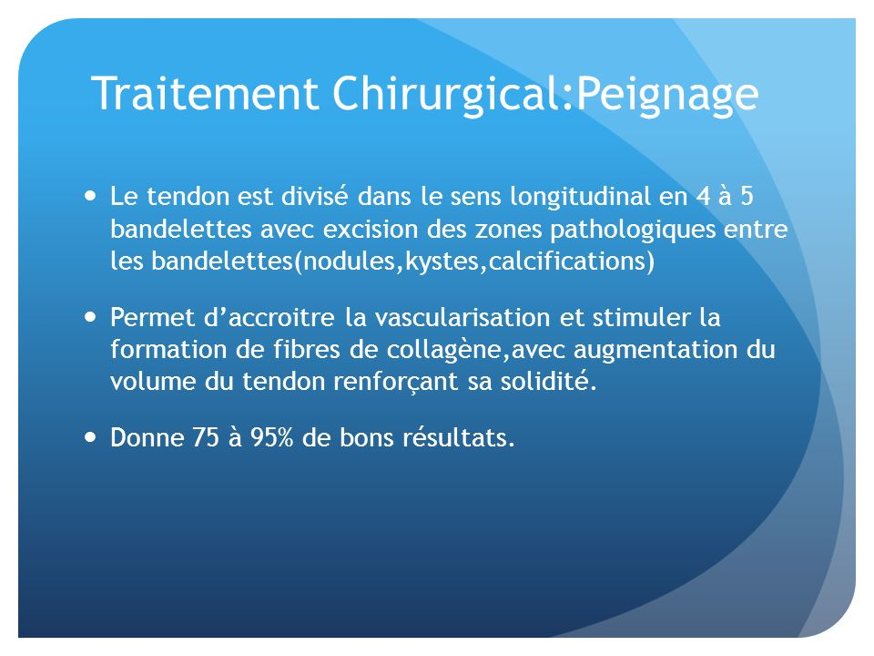 Traitement Chirurgical:Peignage