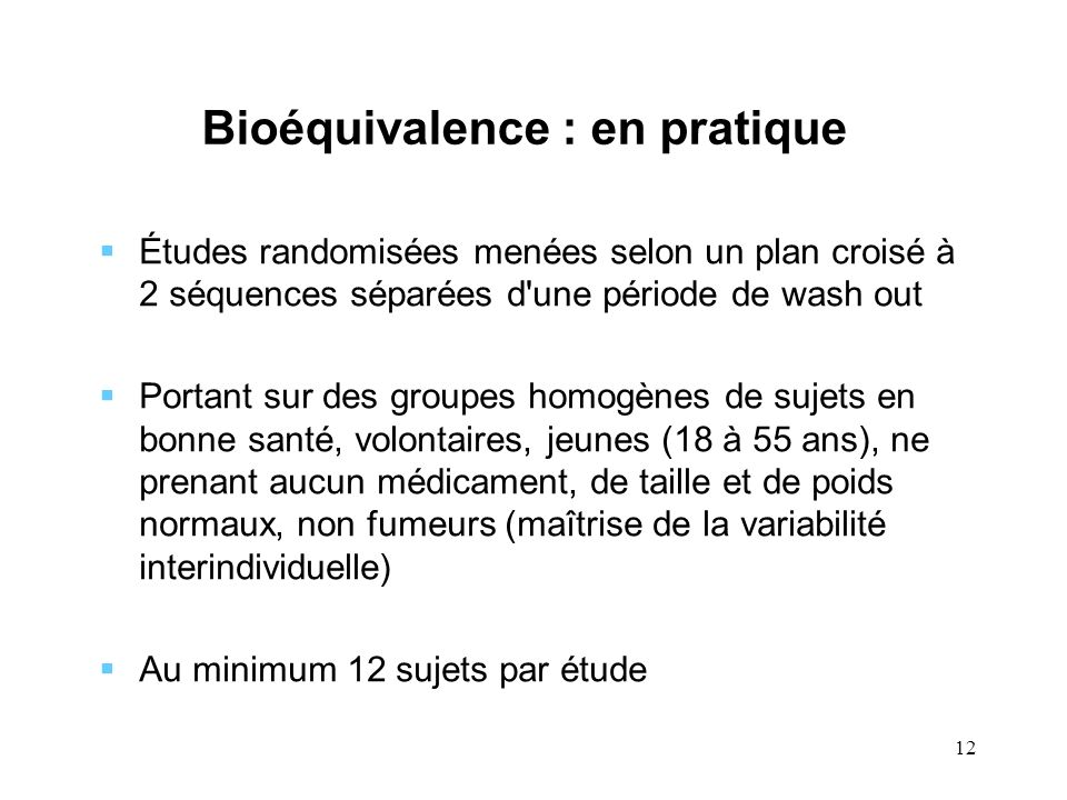 Bioéquivalence : en pratique