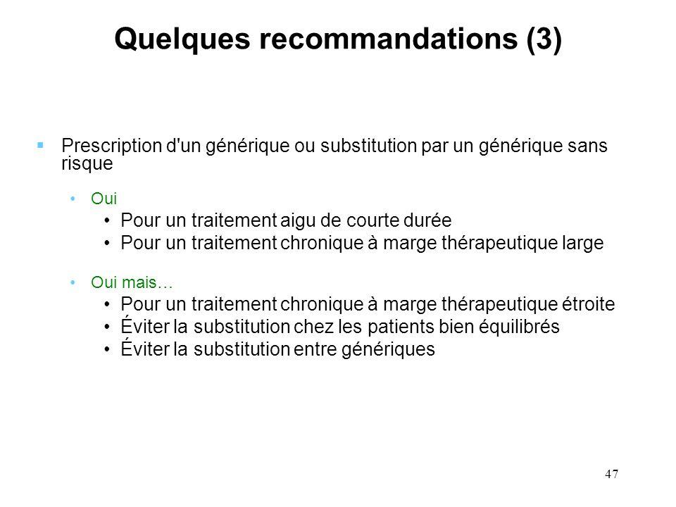 Quelques recommandations (3)