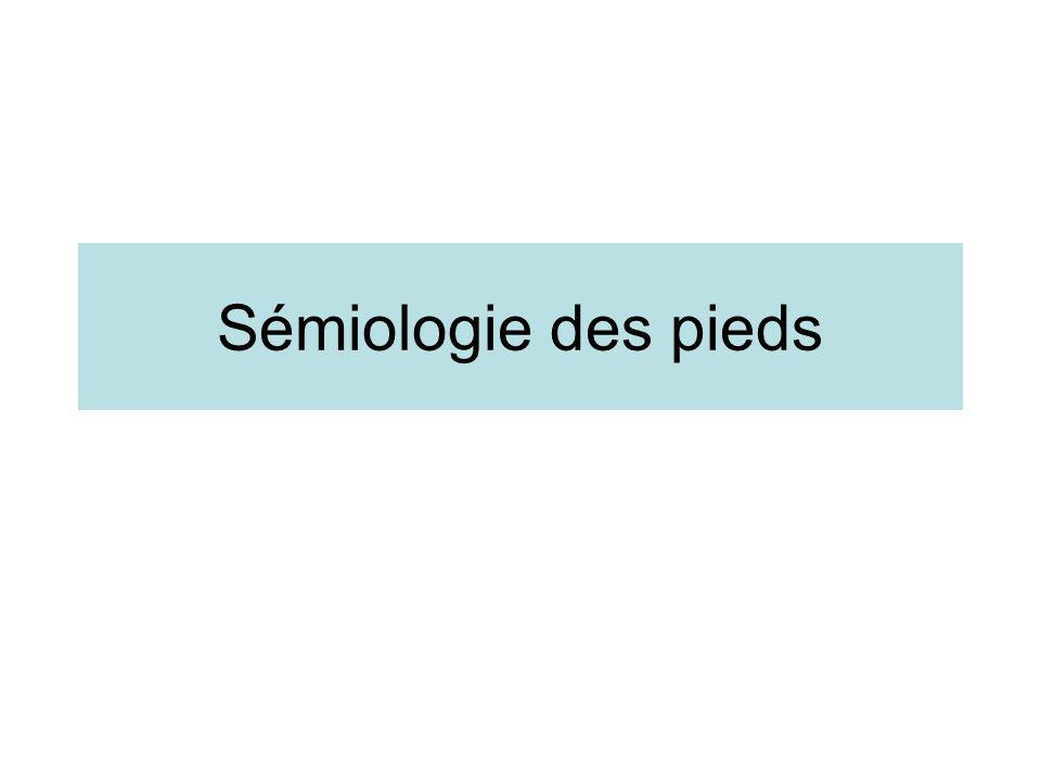 Sémiologie des pieds