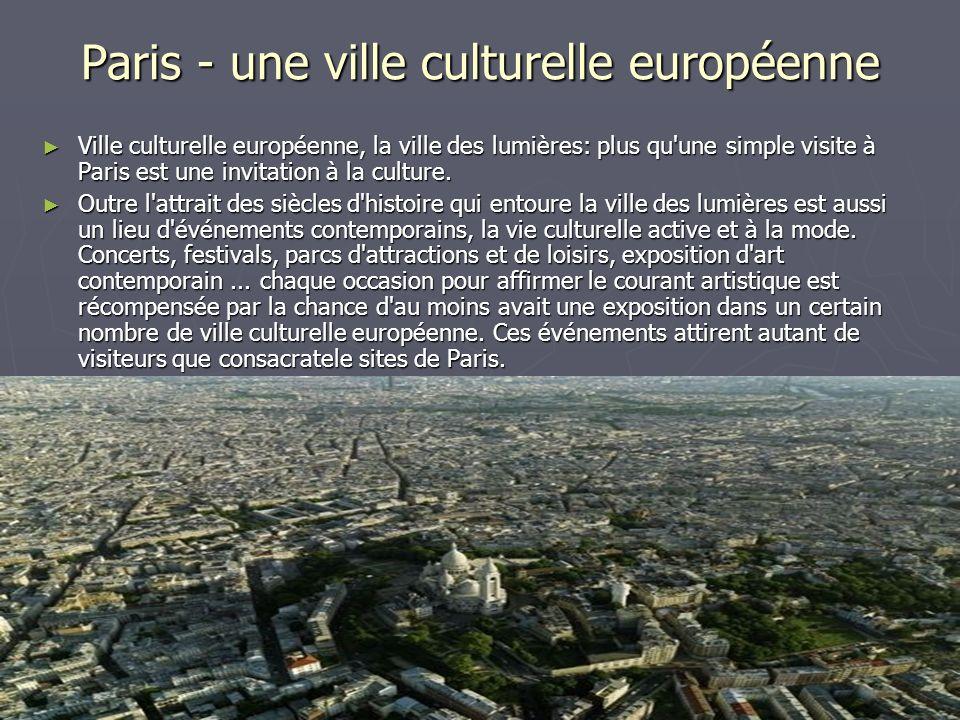 Paris - une ville culturelle européenne
