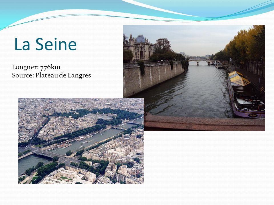 La Seine Longuer: 776km Source: Plateau de Langres Danusia