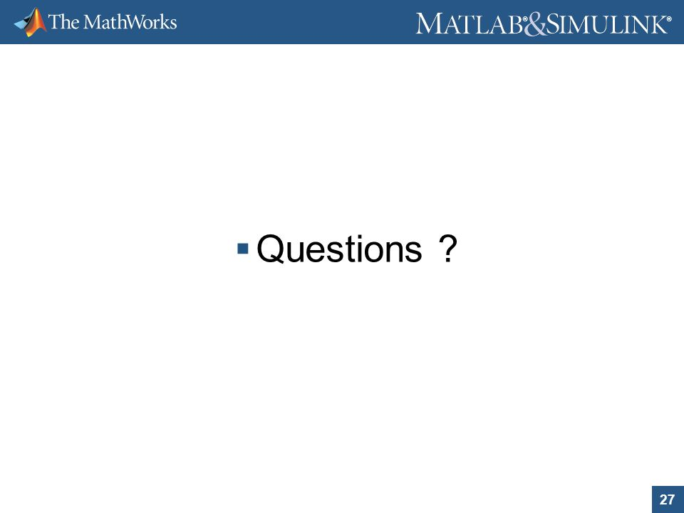 Questions The MathWorks