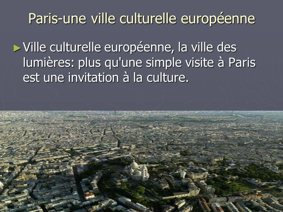 Paris-une ville culturelle européenne