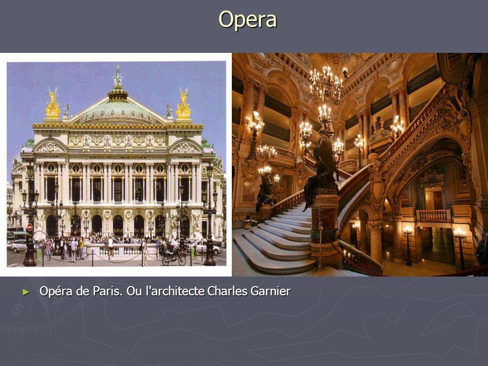 Opera Opéra de Paris. Ou l architecte Charles Garnier