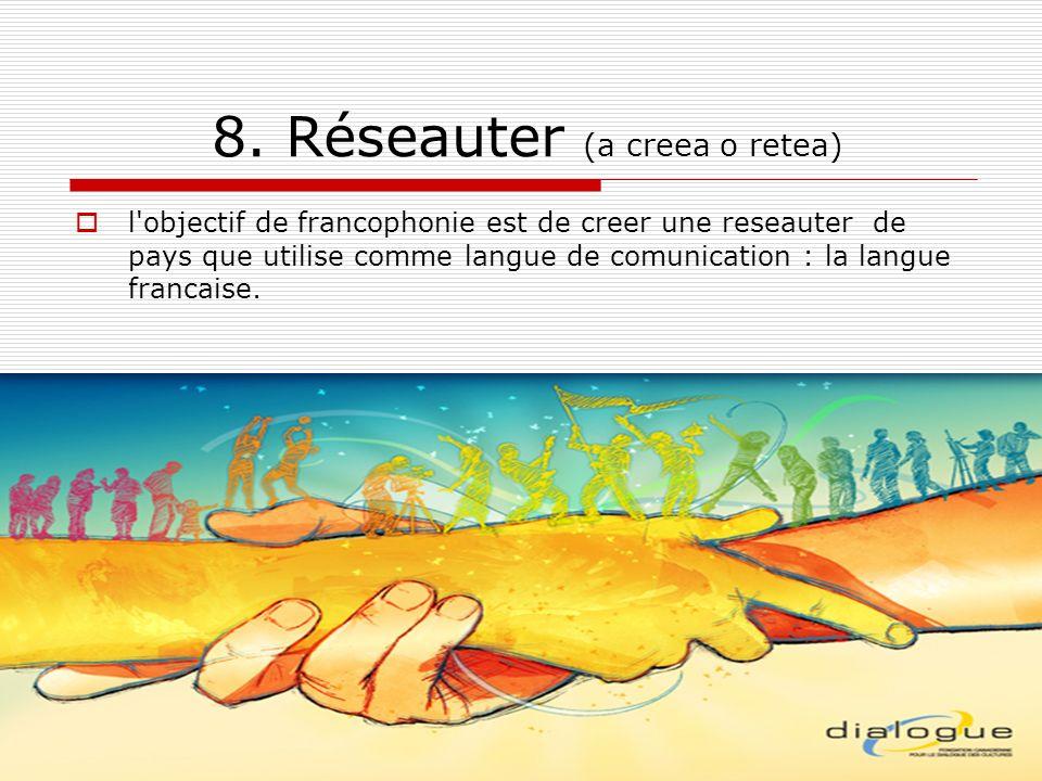 8. Réseauter (a creea o retea)