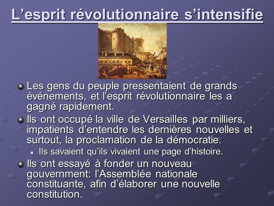 L'esprit révolutionnaire s'intensifie