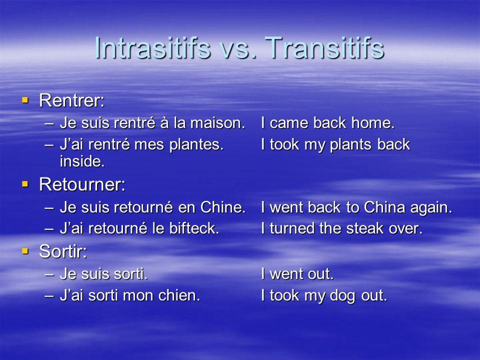 Intrasitifs vs. Transitifs