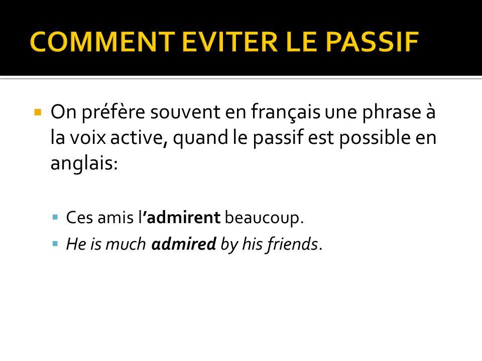 COMMENT EVITER LE PASSIF