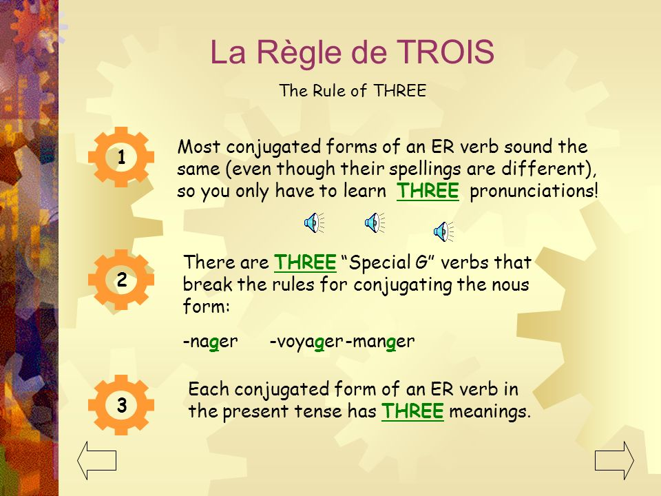La Règle de TROIS The Rule of THREE.