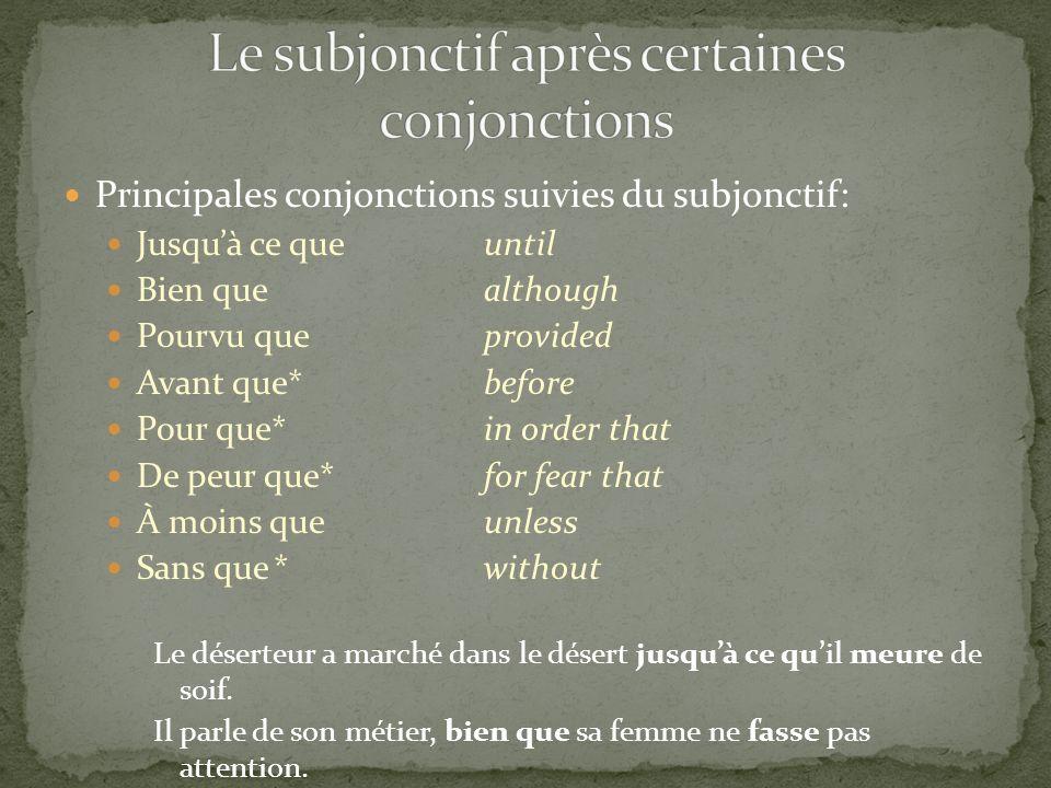 Le subjonctif après certaines conjonctions
