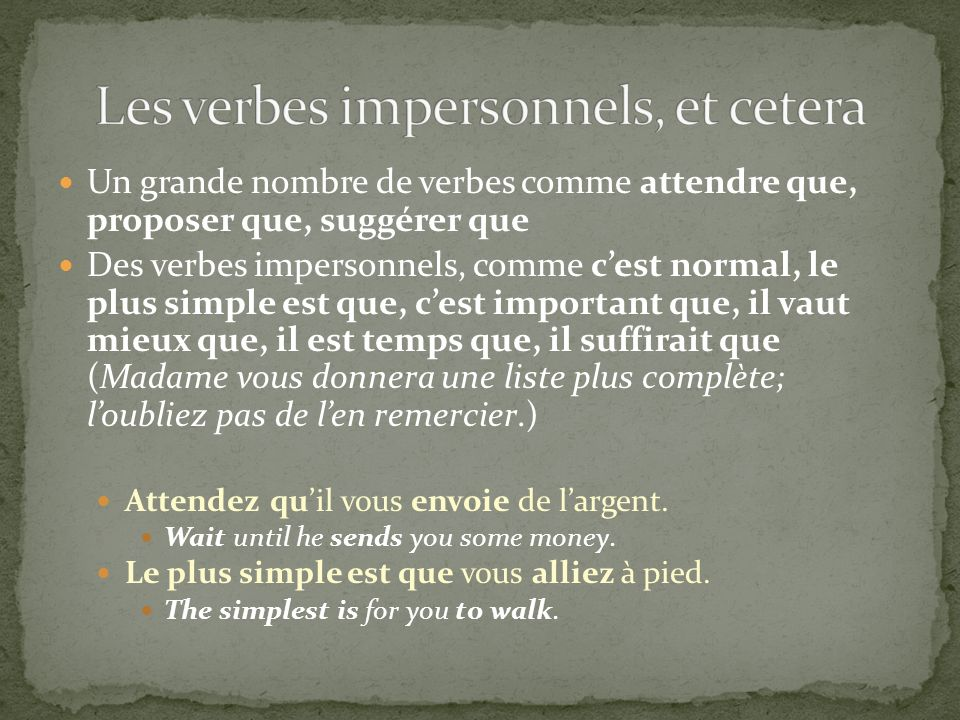 Les verbes impersonnels, et cetera