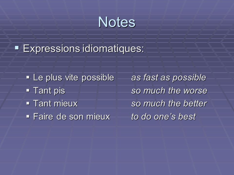 Notes Expressions idiomatiques: