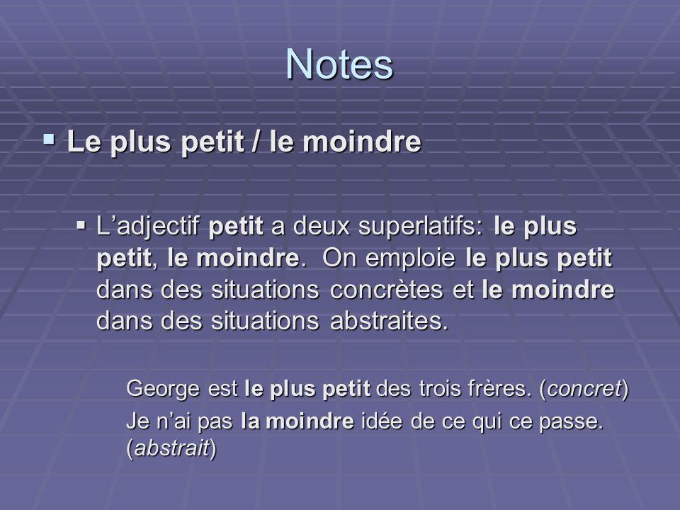 Notes Le plus petit / le moindre