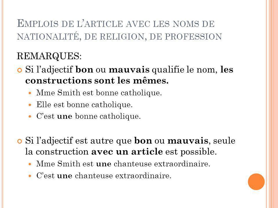 Emplois de l'article avec les noms de nationalité, de religion, de profession