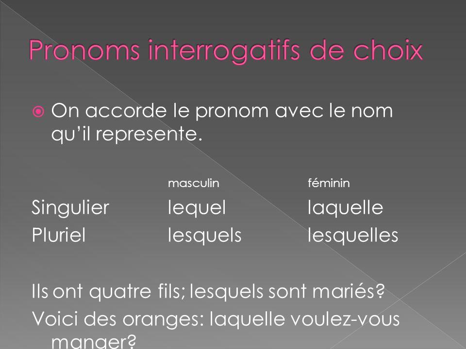 Pronoms interrogatifs de choix
