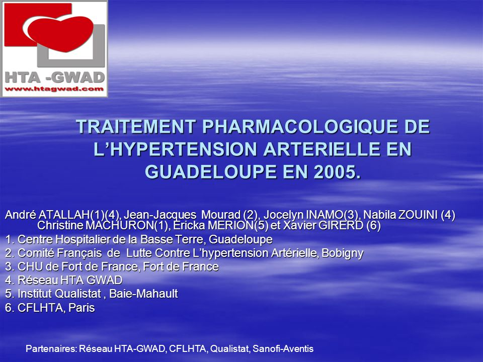 TRAITEMENT PHARMACOLOGIQUE DE L'HYPERTENSION ARTERIELLE EN GUADELOUPE EN 2005.