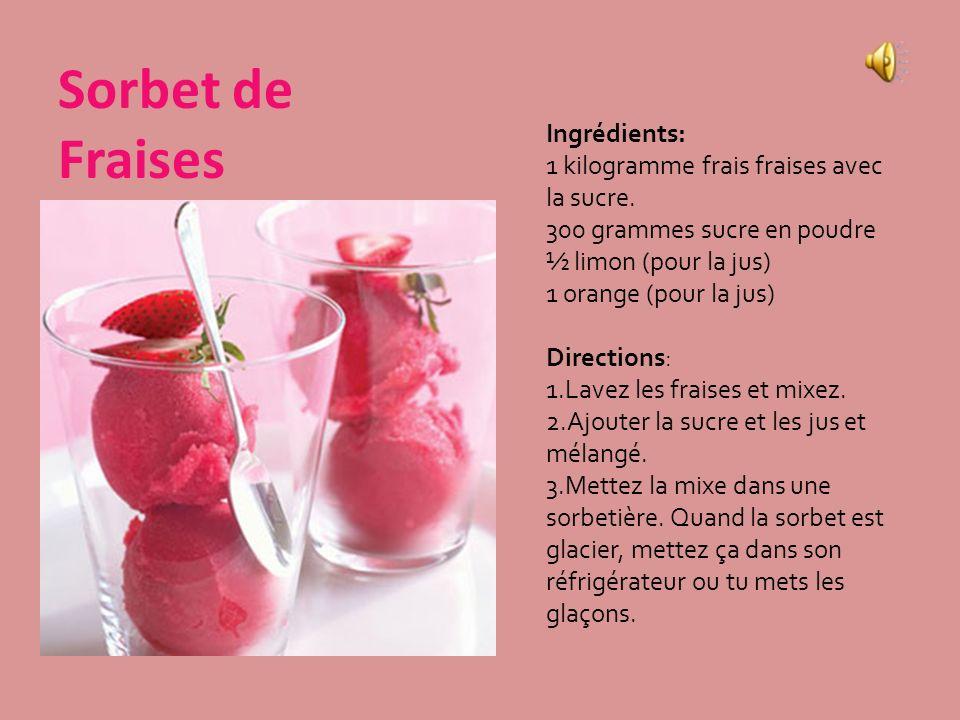 Sorbet de Fraises Ingrédients: