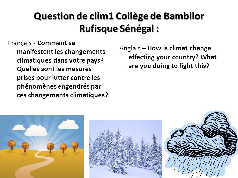 Question de clim1 Collège de Bambilor Rufisque Sénégal :