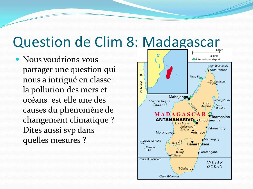Question de Clim 8: Madagascar