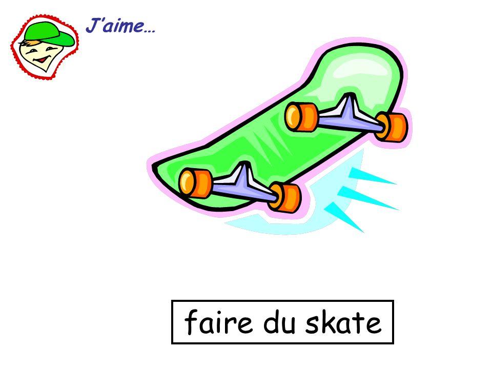 J'aime… faire du skate