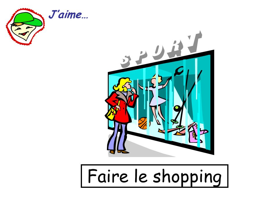 J'aime… Faire le shopping