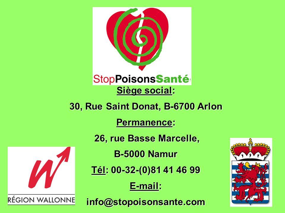 30, Rue Saint Donat, B-6700 Arlon