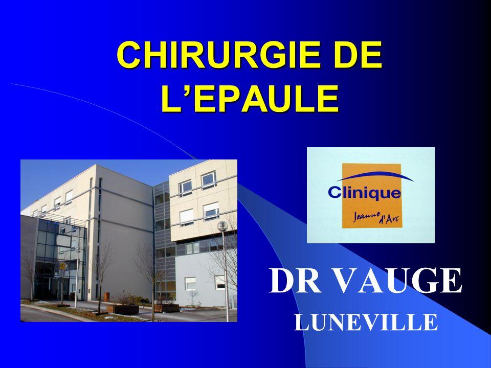 CHIRURGIE DE L'EPAULE DR VAUGE LUNEVILLE