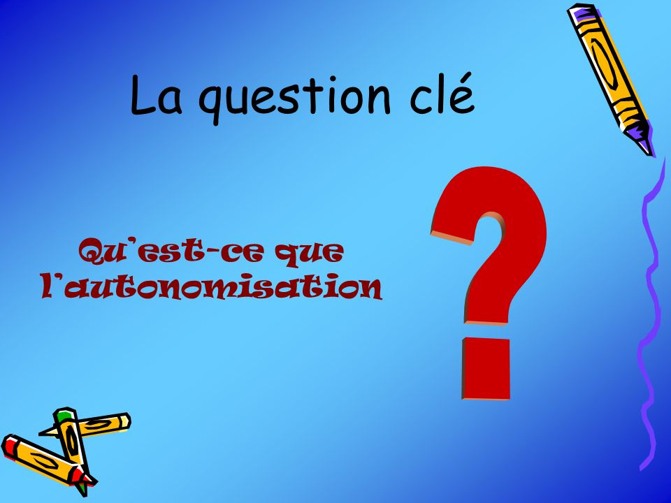 Qu'est-ce que l'autonomisation