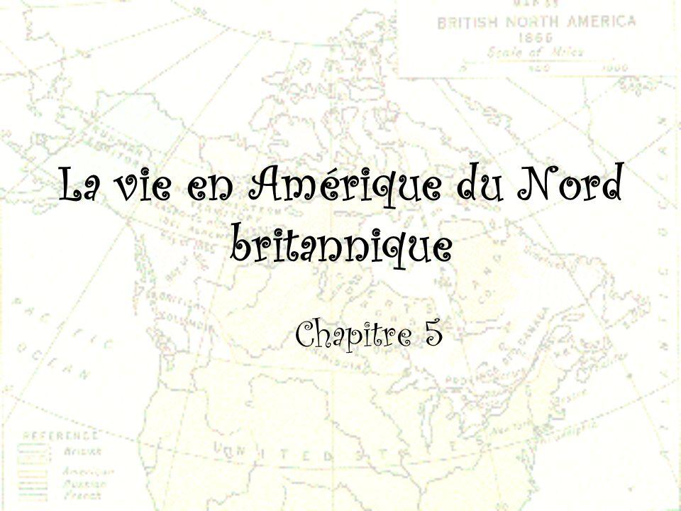 La vie en Amérique du Nord britannique