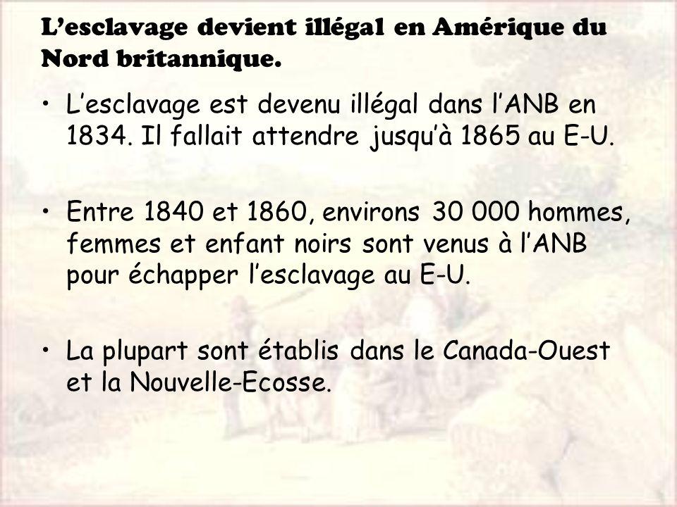 L'esclavage devient illégal en Amérique du Nord britannique.