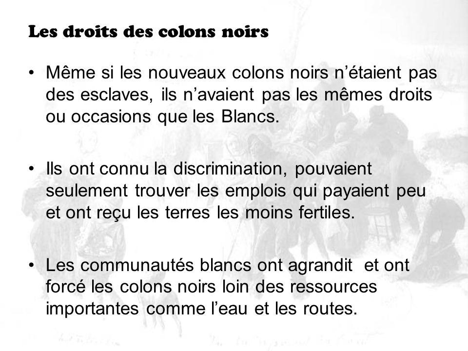 Les droits des colons noirs
