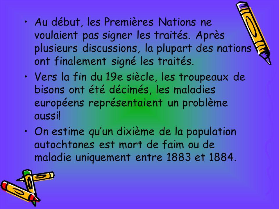 Au début, les Premières Nations ne voulaient pas signer les traités