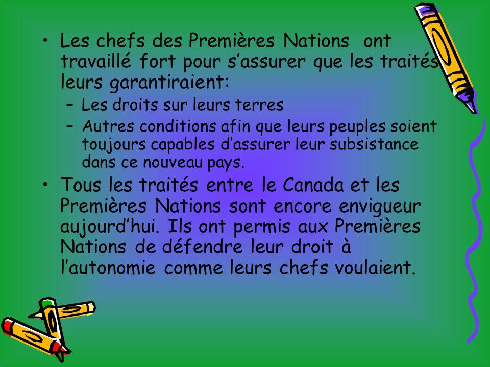 Les chefs des Premières Nations ont travaillé fort pour s'assurer que les traités leurs garantiraient: