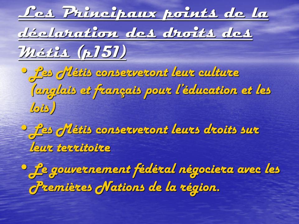 Les Principaux points de la déclaration des droits des Métis (p151)