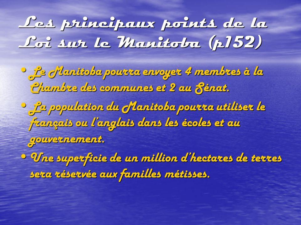 Les principaux points de la Loi sur le Manitoba (p152)