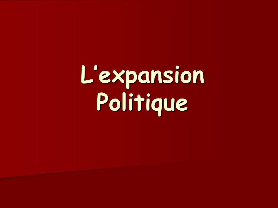 L'expansion Politique