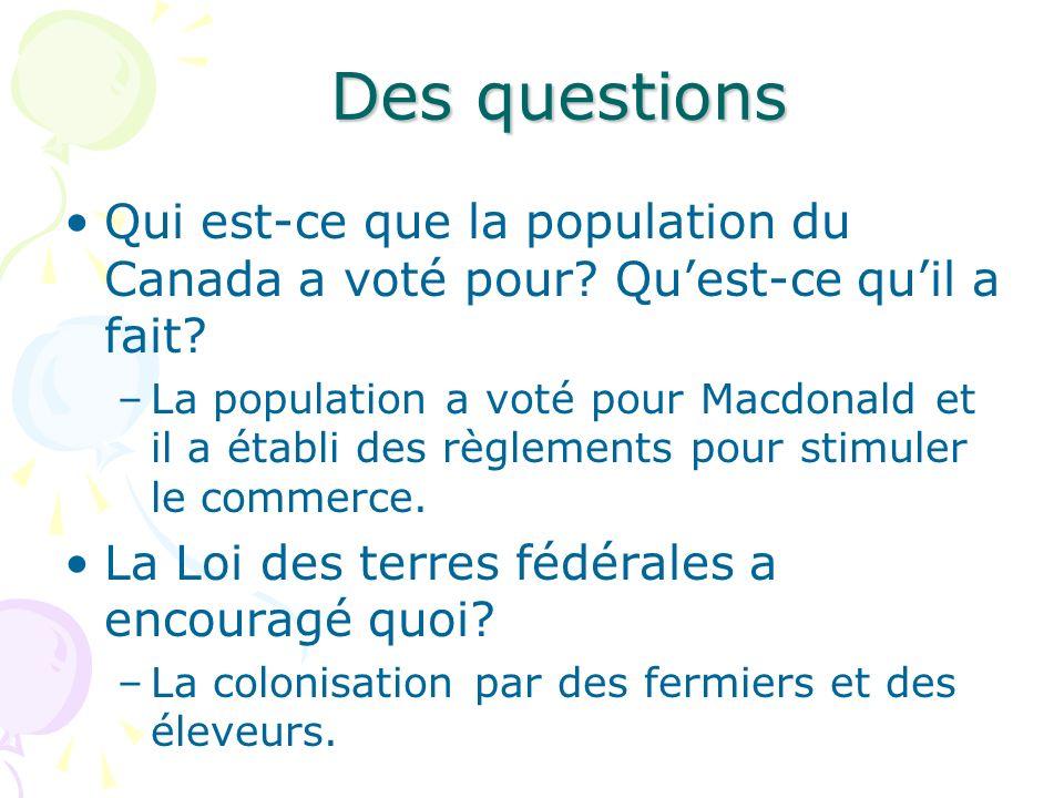 Des questions Qui est-ce que la population du Canada a voté pour Qu'est-ce qu'il a fait