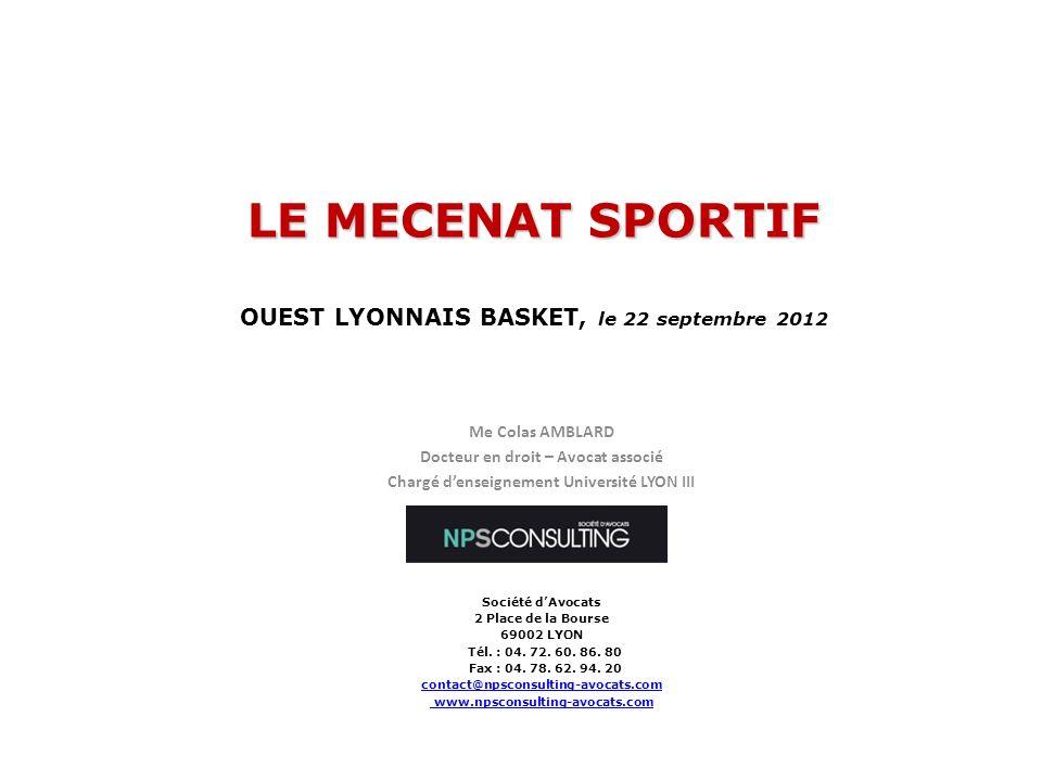 LE MECENAT SPORTIF OUEST LYONNAIS BASKET, le 22 septembre 2012