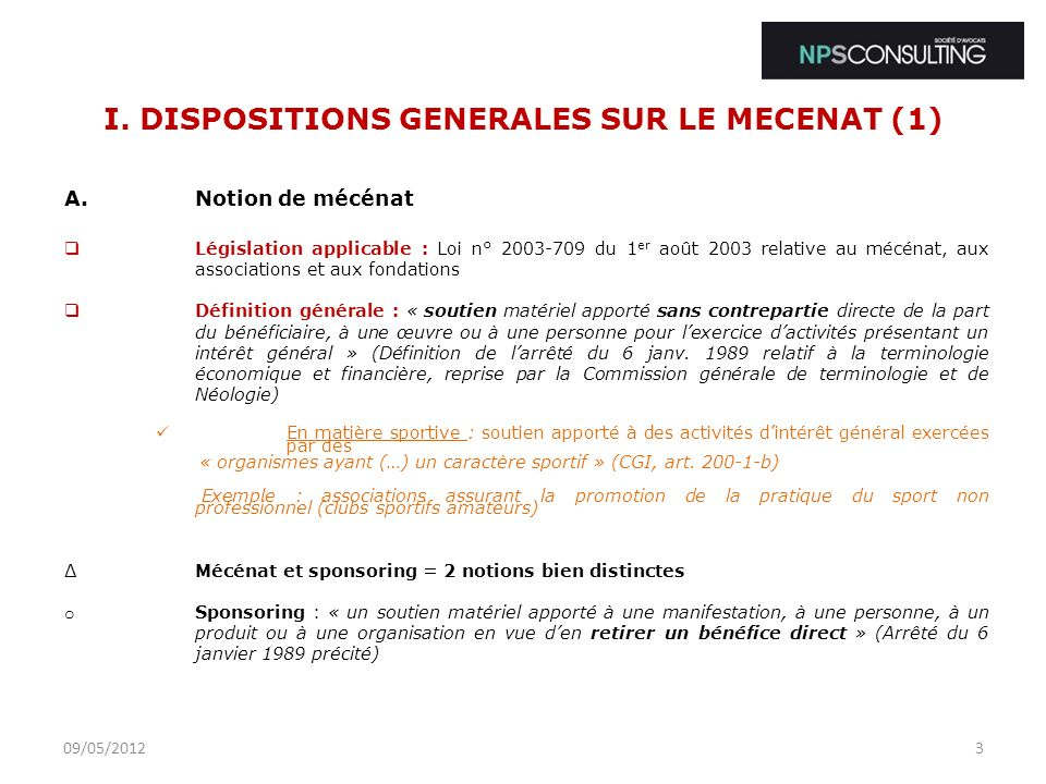 I. DISPOSITIONS GENERALES SUR LE MECENAT (1)