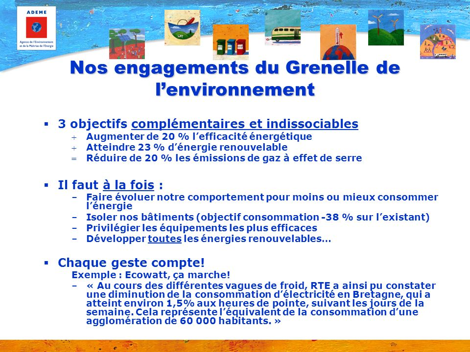 Nos engagements du Grenelle de l'environnement